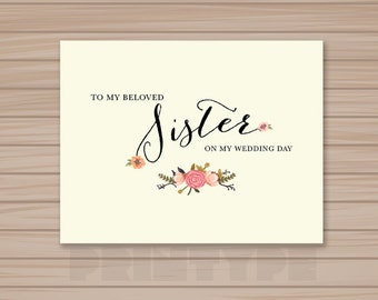 PRINTABLE To My Beloved Sister Wedding Card / INSTANT DOWNLOAD