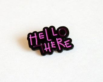 hello there, hell here cat woman | enamel pin | lapel pin
