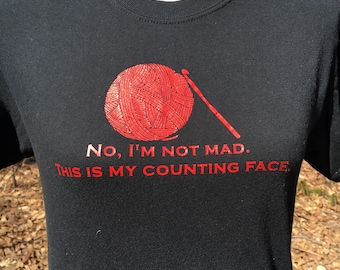 Crochet Tshirt - Counting Face Crochet Saying - Gifts for Crocheters - Crochet Jokes - Funny Gift for Her - Crochet Gifts - Gift for Crafter