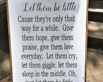 Let Them Be Little | Farmhouse Wood Sign | Shabby Chic Decor | 30x24