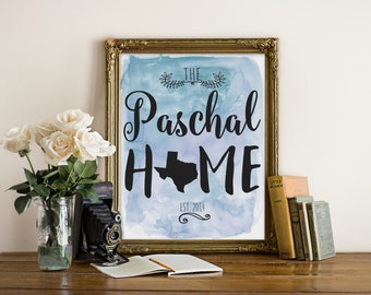 "Custom Home Print, State Print, Family Print, Custom Print, quote print, Anniversary Print, wedding print, Typography, Quote, ""Print"""