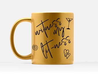 Witness My Litness Mug - Entrepreneur Mugs - Lit Quote Mug - Motivational Gold Mug - Gold Girly Mug - Silver Coffee Mug - Trendy Gold Mug