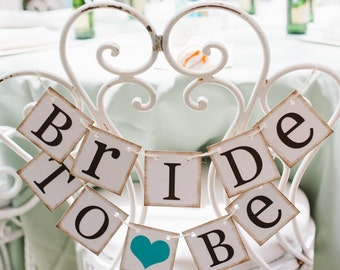 Bride To Be Mini Banner, Bride To Be Chair Sign, Bridal Shower Decorations, Bridal Shower Banners, CUSTOMIZE YOUR COLORS, Teal Bridal Shower