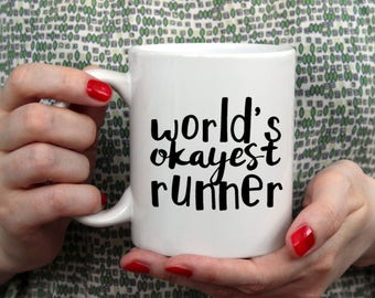 Custom Gift for Runner, World's Okayest Runner Coffee Mug, Runner Coffee Mug, Running Coffee Mug, Coffee Mug for Runners, Coffee Cup