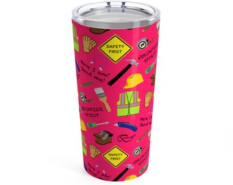 Safety First Construction Volunteer Tumbler 20Oz