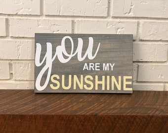 You Are My Sunshine, hand painted nursery board sign