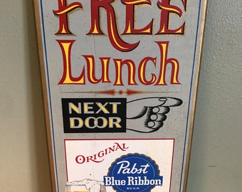 Free Lunch Pabst Blue Ribbon Bar Wood Sign PBR