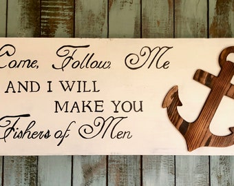 Fishers of Men, Follow Me, I will Make you Fishers of Men sign