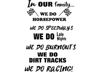 Car Races svg; We do dirt tracks; We do racing; we do burnouts; svg file; png file; jpeg file; cricut file; silhouette file