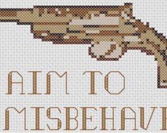 I Aim to Misbehave Cross Stitch Pattern (Firefly)