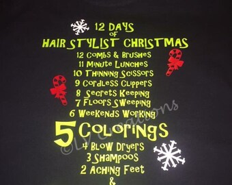 Hair Dresser - Twelve 12 Days of Christmas Shirt - Cosmotology - Cosmotologist - Beautician - Tshirt - Christmas  Shirt