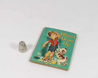 1949 When I Grow Up - 1940s Tiny Tales Whitman - Vintage Childrens Books Kid Lit