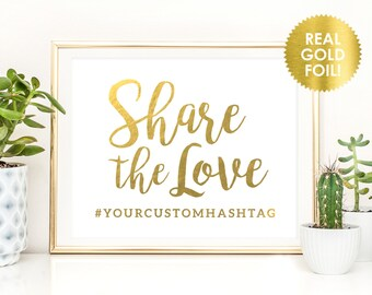 Share the Love Wedding Hashtag Signs / Custom Hashtag Signs / Wedding Hashtag Signs / Social Media Hashtags in REAL FOIL / Peony Theme