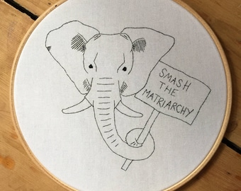 Smash the matriarchy embroidery hoop