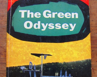 The Green Odyssey Philip José Farmer Vintage Paperback Book Science Fiction 1950s Sci-Fi Scifi Midcentury Space Adventury Thriller Fantasy