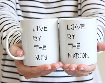 Mugs for couples, inspirational mugs, engagement mugs, live by the sun love by the moon, Sassy Gals Wisdom, inspirational gifts for couples