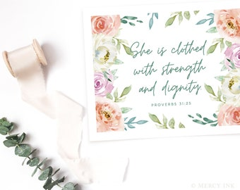 PROVERBS 31:25 Clothed in Strength & Dignity Scripture Print INSTANT DOWNLOAD Christian Mother's Day Gift / Nursery Baby Room Decor