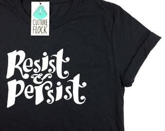 Resist & Persist Tee