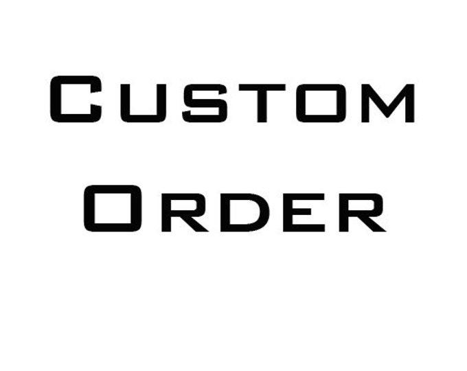 Custom order for K D