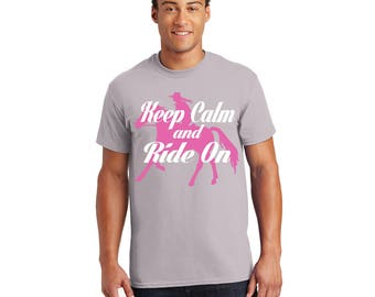 Keep Calm and Ride On Tshirt, Tee, Shirt, Gift for Her, Gift for Him