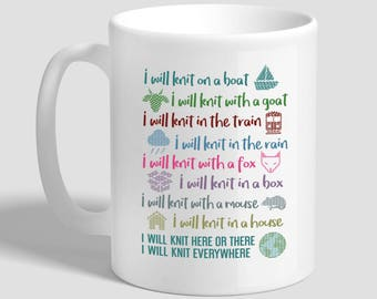 I Will Knit Here Or There I Will Knit Everywhere, Knitting Mug, Knitting Gift, Knitting Hobby