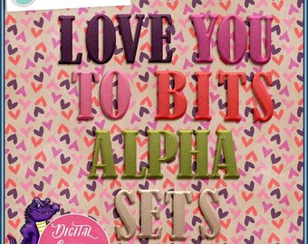 Love You To Bits Alphas