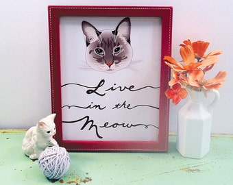 Custom Cat Portrait: Live in the Meow 8x10