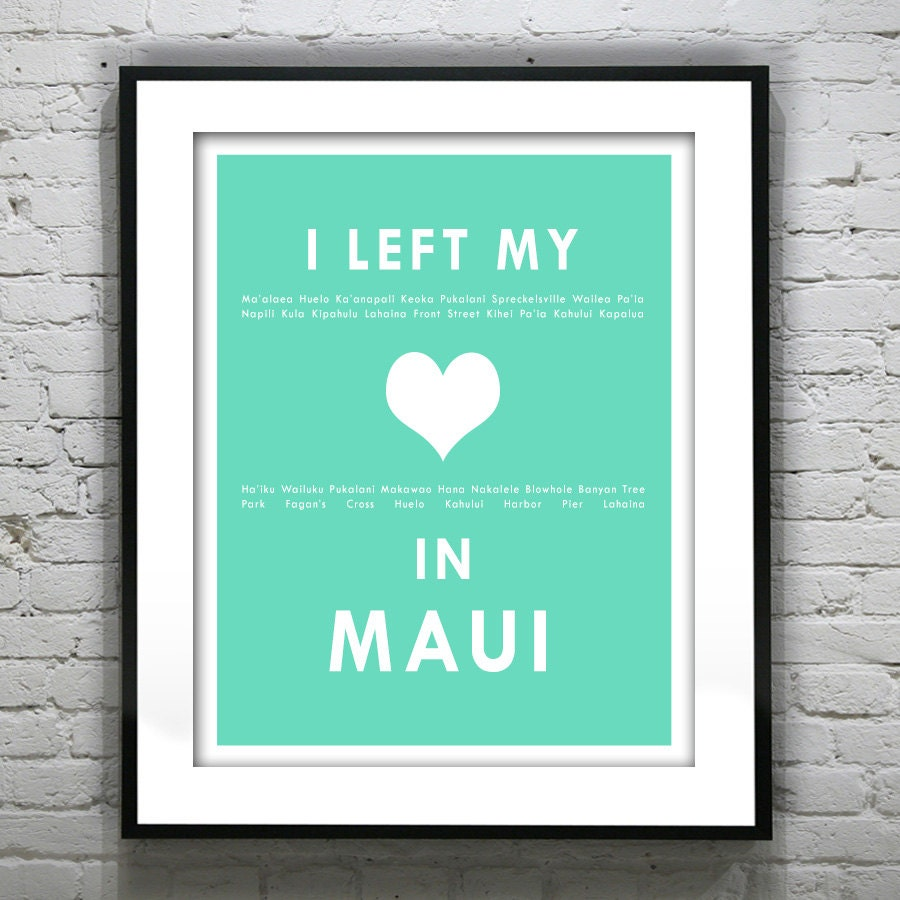 Maui Hawaii I Left My Heart In Maui Poster Art Print HI