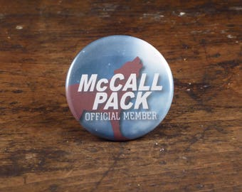 "McCall Pack official member - Teen Wolf inspired 2.25"" pinback button/pin or magnet"