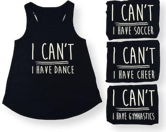Girls Gymnastics Shirt ~ I Can't I have Gymnastics ~ Funny Tank Gymnast Clothes Black White Little Girl Tween Teen size 5 6 7 8 9 10 12 14