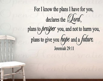 Scripture Wall Decals - For I Know the Plans I Have for You Jeremiah 29 11 - Vinyl Lettering Christian 22h x 36w QT0055
