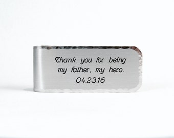 Father of the Bride Gift ~ Thank you for being my father, my hero. (personalization) ~ Money Clip