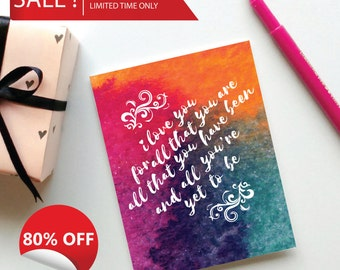 Printable Valentine card, i love you for all that you are all that you have been and all you're yet to be, printable Card template, greeting