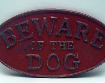 Beware of the Dog Oval Cast Iron Sign Painted Colonial Heritage Red Wall Gate Fence Decor Plaque Shabby Elegance Distressed