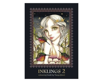 COLORING / colouring book for adults and children - INKLINGS 2 - featuring 24 illustrations by Tanya Bond******