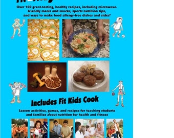 The Fit Fridge for Fit Families Cookbook
