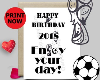 Happy Birthday FIFA 2018 card, World cup 2018 Mundial, Soccer football,  PRINTABLE card for Dad Uncle, Kid, B&W downloadable Letter or A4 UK