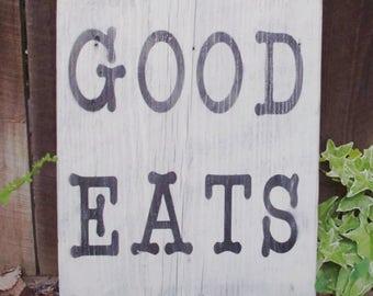 Good Eats Sign - Wood Sign - Kitchen Sign - Rustic Farmhouse Sign - Rustic Kitchen Sign - Farmhouse Decor - Rustic Decor - Wooden Sign