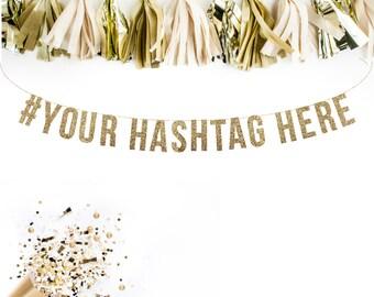 Custom # Hashtag Gold Glitter Garland. Custom Wedding Sign. Custom Adult Birthday. Custom Birthday Banner
