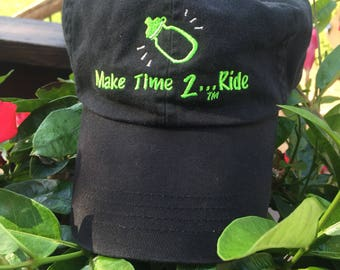 Make Time 2 Ride Embroidered Baseball Hat