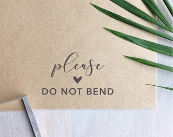 Please Do Not Bend Stamp | Fragile Stamp - Small Business Packaging Stamp - Wedding Stationery