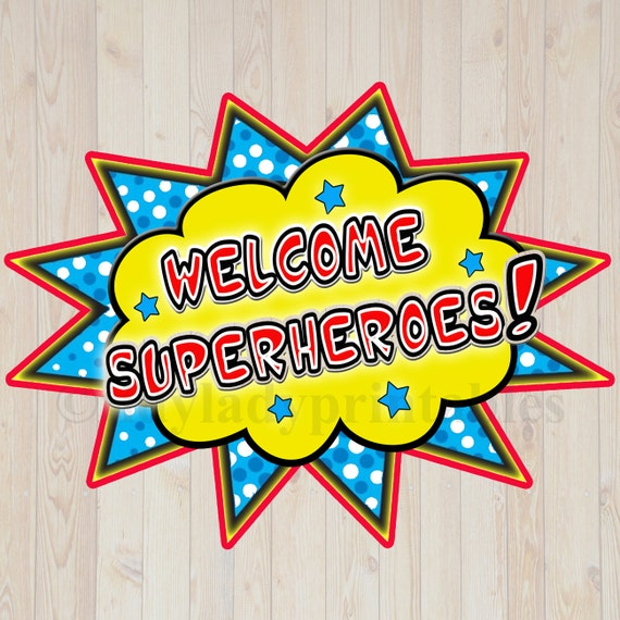 Printable welcome superhero sign instant download superhero for Sign decoration