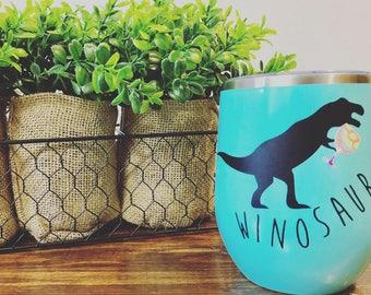 Winosaur Wine Tumbler, Stemless wine glass, wine tumbler, summer, custom , vinyl , summer , tumblers, birthday, bridal party