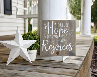 A thrill of hope the weary world rejoices sign.  Christmas, Christmas decor, Christmas sign, O holy night, Rustic Christmas, Holy night.