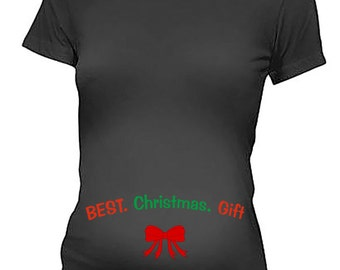 Pregnancy T-shirt Best Gift Christmas Ever T Shirt Maternity T Shirt Pregnancy Top Maternity Top