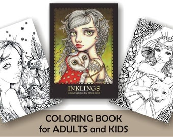 COLORING / colouring book for adults and children INKLINGS featuring 24 illustrations of fairies, birds, animals dragons by Tanya Bond