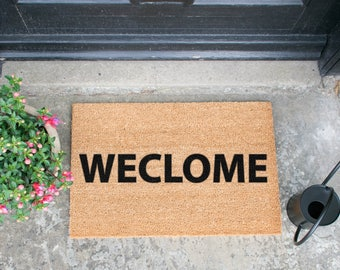 Weclome Doormat - Made in the UK - Like Still Game