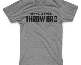 Disc golf shirts funny do you even throw bro graphic weightlifting disc golf mashup shirt do you even lift funny tees