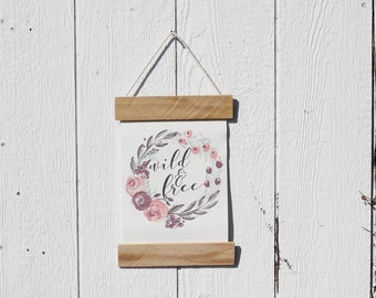 Wild and Free, Nursery Decor, Baby's Room, Girl's Room, Wall Banner, Canvas Sign, Farmhouse Decor, Rustic Sign, Wood Sign, Wall Hanging