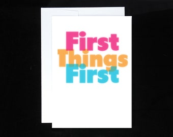First Things First Greeting Card | Recovery Gifts AA 12 Step Sobriety Gifts Alcoholics Anonymous Overeaters Narcotics